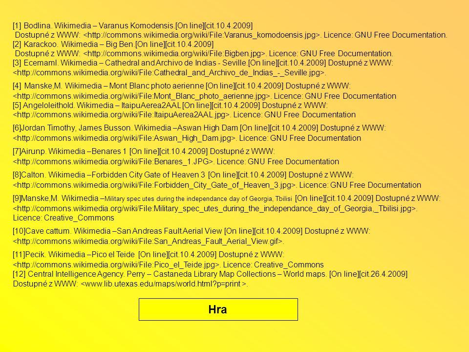 [1] Bodlina. Wikimedia – Varanus Komodensis.[On line][cit.10.4.2009]